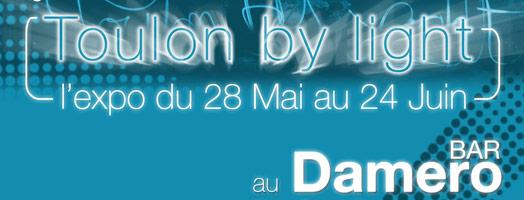 Exposition Toulon By Light, Mai 2010, Damero Bar, La Seyne sur Mer.